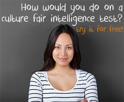 What are Culture Fair Intelligence Tests? - Learn about the